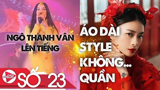 VBIZ 25H  Tập 23 FULL Ngô Thanh Vân bị PHẢN DAME khi kêu gọi TẨY CHAY ca sĩ Mỹ MẶC ÁO DÀI KHÔNG QUẦN