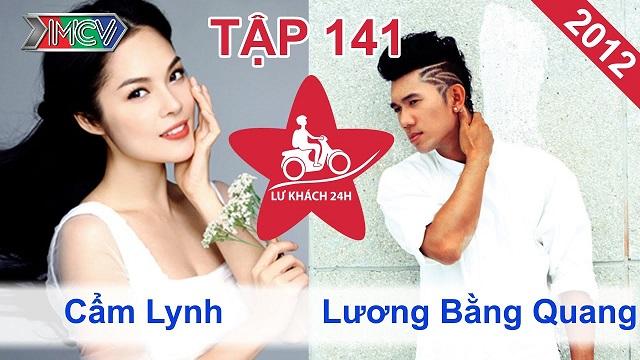 Cẩm Lynh vs. Lương Bằng Quang | LỮ KHÁCH 24H | Tập 141 | 251112