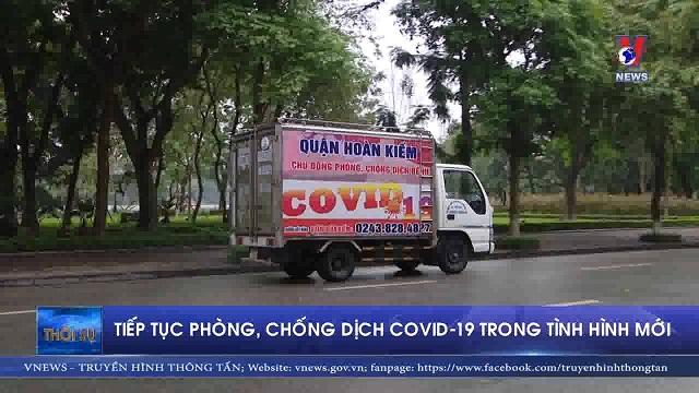 Tiếp tục phòng chống dịch Covid19 trong tình hình mới