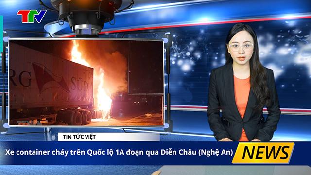 Thời sự NÓNG : Xe Container cháy trên Quốc lộ 1A đoạn qua Diễn Châu( Nghệ An)