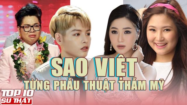 Những sao Việt từng dũng cảm thừa nhận phẫu thuật thẩm mỹ
